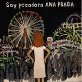 Soy Pecadora de Ana Prada