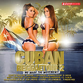 Cuban Reggaeton! 2 de Various Artists