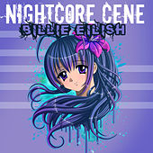 Nightcore: Billie Eilish de Nightcore by Halocene