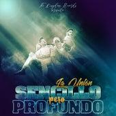 Sencillo Pero Profundo by La Union