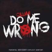 Do Me Wrong de Cillian