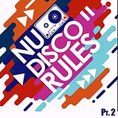 Nu Disco Rules, Vol. 2 by Various Artists