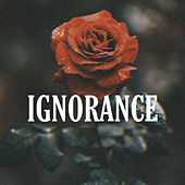 Ignorance by Slo