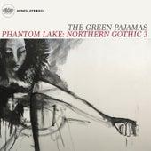 Phantom Lake: Northern Gothic 3 de The Green Pajamas