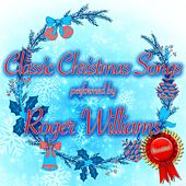 Classic Christmas Songs de Roger Williams