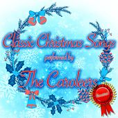Classic Christmas Songs di The Caroleers