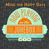Music for Happy Days, Vol. 3 von Various Artists
