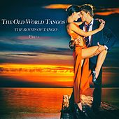 The Old World Tangos, Pt. 1 von Various Artists