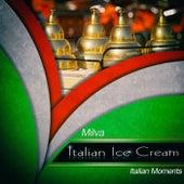 Italian ice cream von Milva
