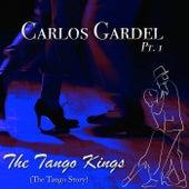 The Tango Kings, Pt. 1 von Carlos Gardel