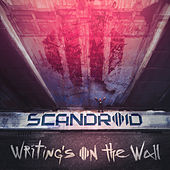 Writing's On The Wall de Scandroid