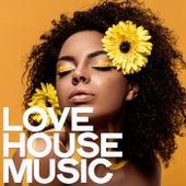 Love House Music de Various Artists