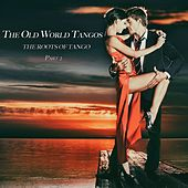 The Old World Tangos, Pt. 2 von Various Artists