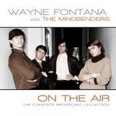On The Air by Wayne Fontana & the Mindbenders