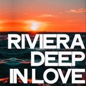 Riviera Deep in Love de Various Artists