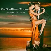 The Old World Tangos, Pt. 3 von Various Artists