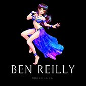 Ooh La La La by Ben Reilly