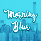 Morning Blue by GRiZ