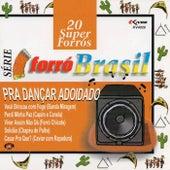 Série Forró Brasil: 20 super Forrós - Pra Dançar Adoidado de Vários Artistas