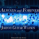 Always and Forever von Johnny 'Guitar' Watson