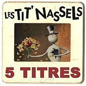 Même pas mal von Les Tit' Nassels