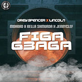 Figa Gbaga by Drey Spencer