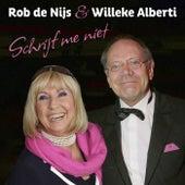 Schrijf Me Niet de Rob De Nijs