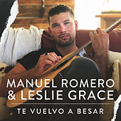 Te Vuelvo A Besar de Manuel Romero