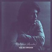 Resistance (Acoustic) by Old Sea Brigade