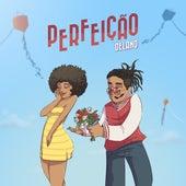 Perfeição by Delano