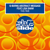 This Time (feat. Lisa Shaw) by Q-Burns Abstract Message