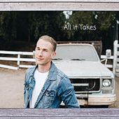 All It Takes by Justin Robinson