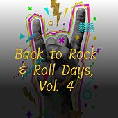 Back To Rock & Roll Days, Vol. 4 by The Skyliners, Del Shannon, The Mystics, The Delrons, The Bon-Aires, The Chiffons, The Four Graduates, The TearDrops, The Dimilles, The Casualeers, Scott Garrett