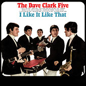 I Like It Like That (2019 - Remaster) de The Dave Clark Five