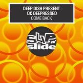 Come Back de Deep Dish