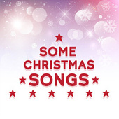 Some Christmas Songs de Various Artists
