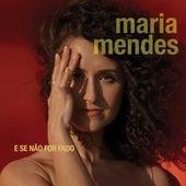 E Se Não for Fado by Maria Mendes