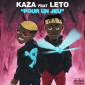 Pour un jeu (feat. Leto) de Kaza