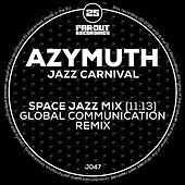 Jazz Carnival (Space Jazz Mix - Global Communication Remix) de Azimuth