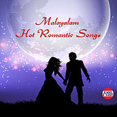 Malayalam Hot Romantic Songs by Various Artists