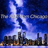 The R&b from Chicago by Various Artists