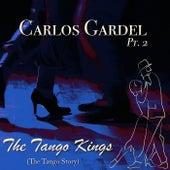 The Tango Kings, Pt. 2 von Carlos Gardel