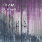 Sludge von Scott Spyder