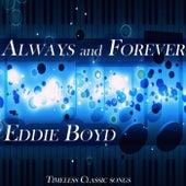 Always and Forever von Eddie Boyd
