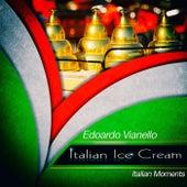 Italian ice cream de Edoardo Vianello