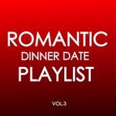 Romantic Dinner Date Playlist Vol.3 von Various Artists