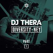 Diversity Is Key, Pt. 1 van Dj Thera