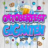 Oktoberfest Giganten 2019 - Wiesn 2019 Party Schlager Hits (Oktoberfest 2019 Hits für deine After Wiesn Party - Cordula Grün feiert im Bierzelt die Oktoberfest Hit Musik) de Various Artists