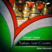 Italian ice cream de Giorgio Gaber
