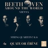 Beethoven Around the World: Vienna, Op. 59 Nos 1 & 2 by Quatuor Ébène